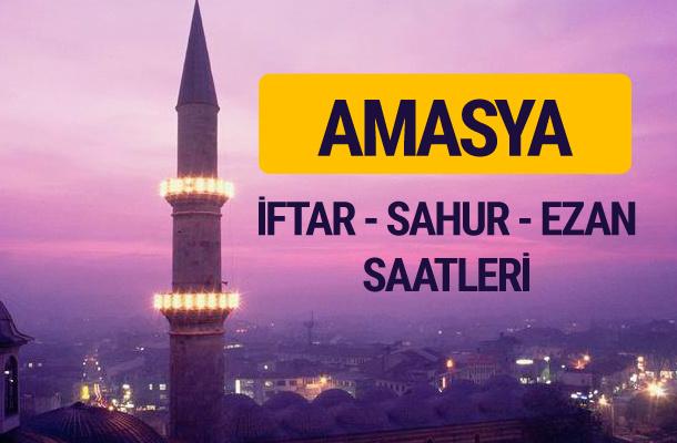 Amasya iftar saati imsak vakti ve ezan saatleri