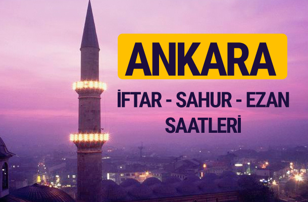 Ankara iftar saati imsak vakti ve ezan saatleri
