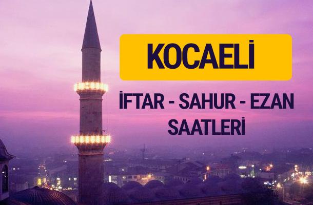Kocaeli iftar saati imsak vakti ve ezan saatleri
