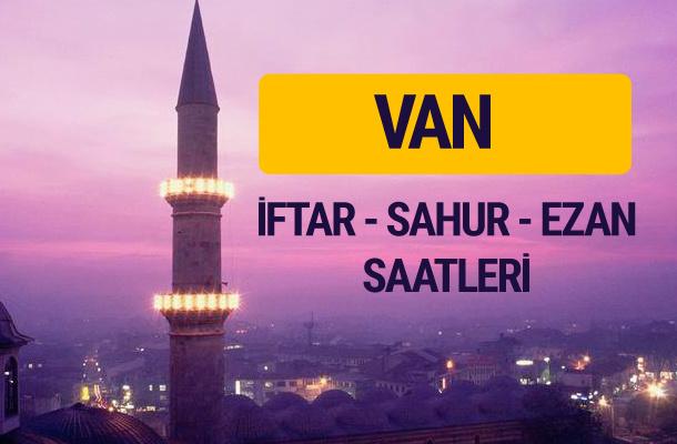 Van iftar saati imsak vakti ve ezan saatleri
