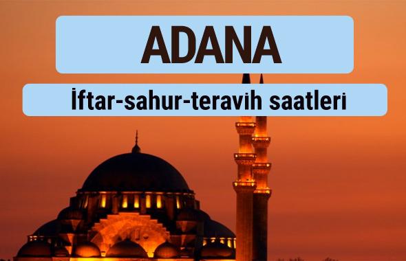 Adana iftar ve sahur vakti ile teravih saatleri