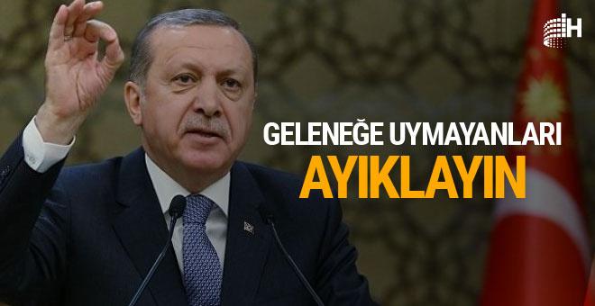 """Cumhurbaşkanı Erdoğan """"Geleneğe uymayanları ayıklayın"""""""