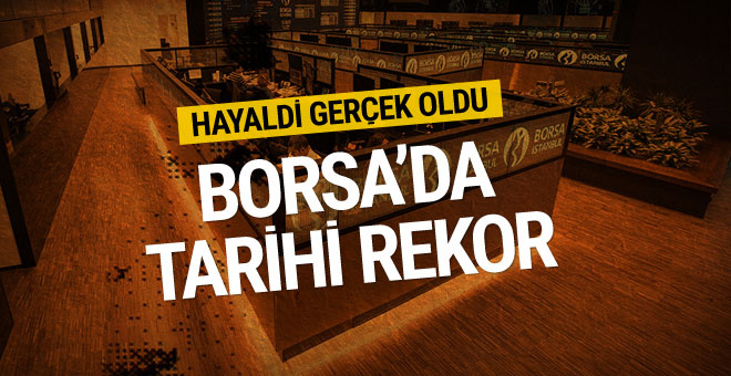 Borsa İstanbul'da tarihe geçen rekor