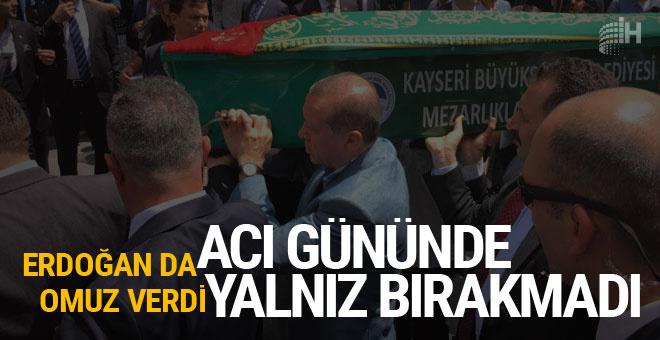 Acı gününde yalnız bırakmadı Erdoğan da tabuta omuz verdi