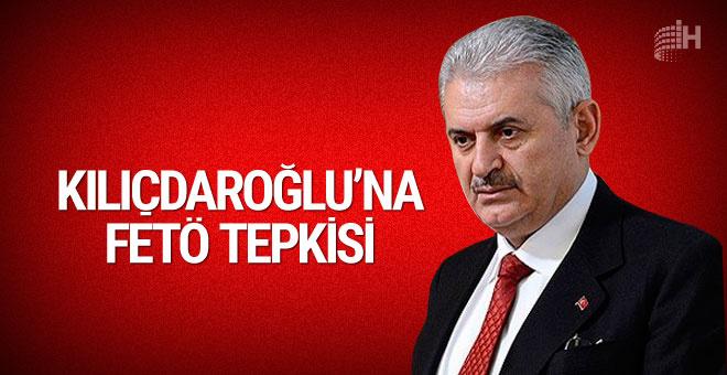 Yıldırım'dan Kılıçdaroğlu'na FETÖ tepkisi