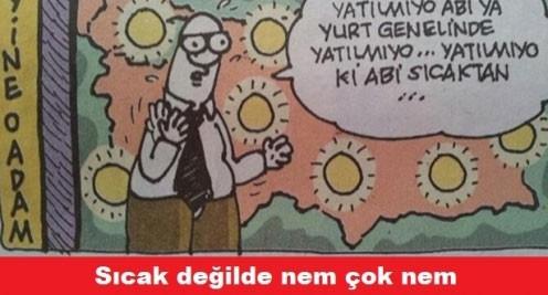Çöl sıcakları Türkiye'yi kavuruyor sosyal medya capslerle yıkılıyor