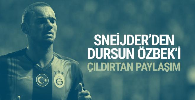 Sneijder'den Dursun Özbek'i çıldırtan paylaşım