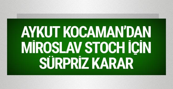Aykut Kocaman Miroslav Stoch için kararını verdi