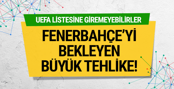 Fenerbahçe'de 3.5 milyon euro'luk kriz!
