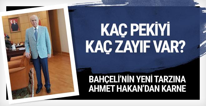Devlet Bahçeli'ye Ahmet Hakan'dan yeni giyim tarzı karnesi
