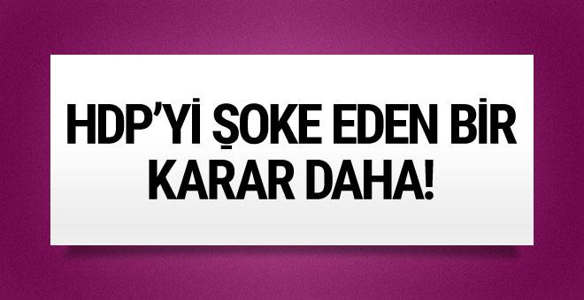 HDP'yi şoke eden kararlar art arda verildi