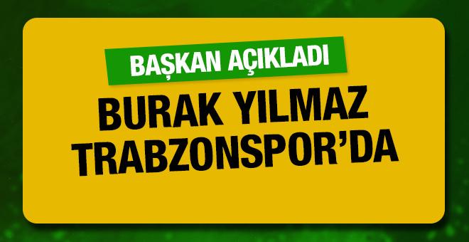 Burak Yılmaz yeniden Trabzonspor'da!