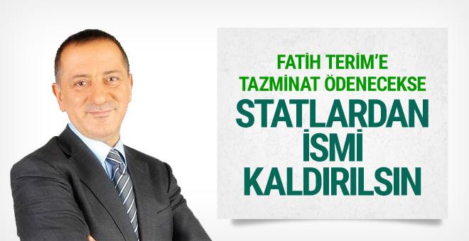 Fatih Altaylı: Terim'e tazminat ödenecekse statlardan ismi kaldırılsın!
