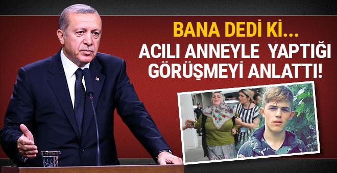 Erdoğan şehit Eren'in annesiyle yaptığı görüşmeyi anlattı!