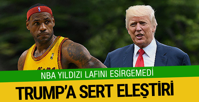 LeBron James'ten Donald Trump'a ağır sözler