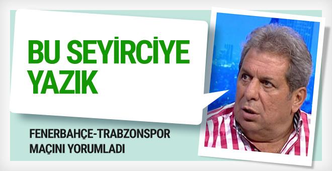 Fenerbahçe Erman Toroğlu'nu hayal kırıklığına uğrattı