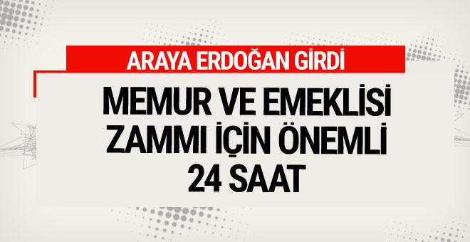 Memur zammında son sözü Erdoğan söyleyecek