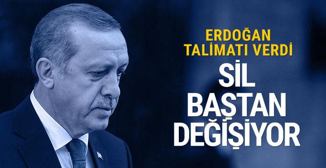 Erdoğan talimatı verdi sil baştan değişiyor
