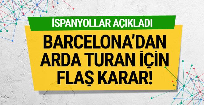 Barcelona'dan Arda Turan için flaş karar!
