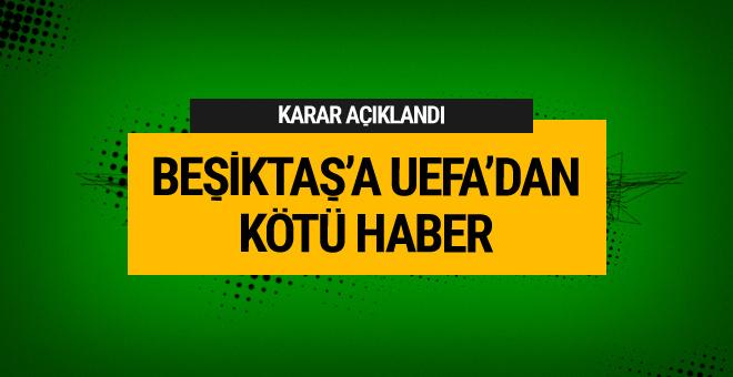 Beşiktaş'a UEFA'dan kötü haber