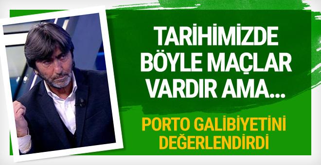 Rıdvan Dilmen'den Porto-Beşiktaş yorumu!