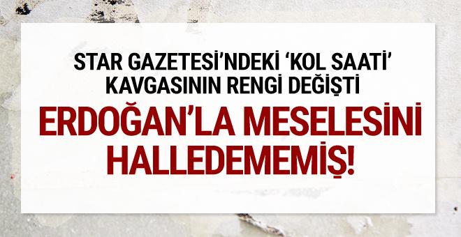 Star'daki kavganın rengi değişti Erdoğan'la meselesini...