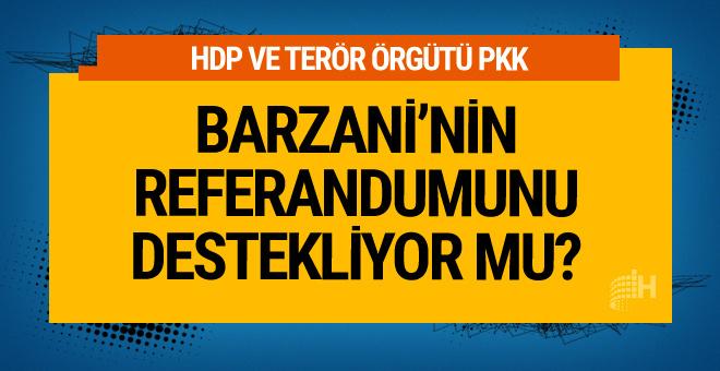 HDP ve PKK'nın referandum kararı Barzani detayı
