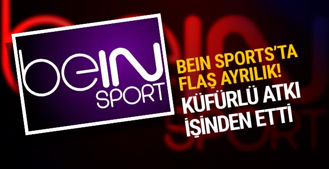 BeIN Sports'ta flaş ayrılık! Küfürlü atkı sonu oldu