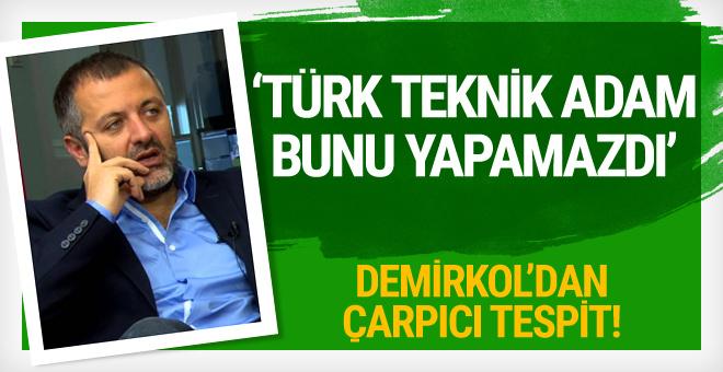 Mehmet Demirkol'dan Milli Takım için çarpıcı tespit