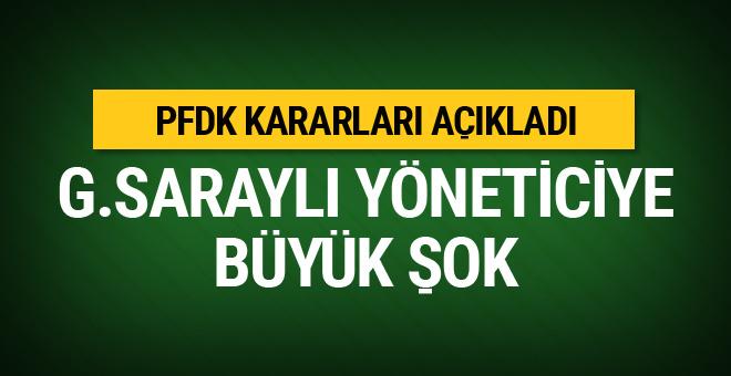 PFDK'dan Galatasaraylı yöneticiye ceza