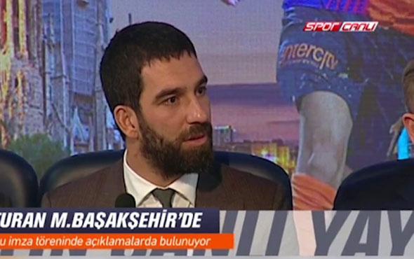 Arda Turan: Galatasaray bana kucak açmadı