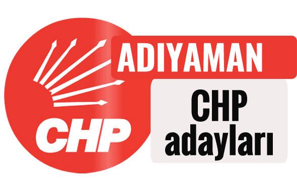 CHP Adıyaman milletvekili adayları kimler 2018 listesi