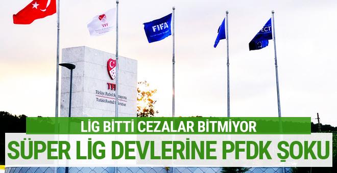 Galatasaray Beşiktaş ve Başakşehir'e PFDK şoku!