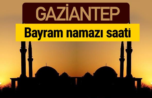Gaziantep bayram namazı vakti kaçta 2018 diyanet saatleri