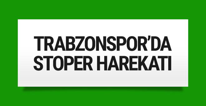 Trabzonspor'da stoper harekatı