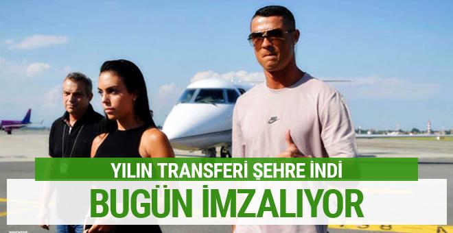 Yılın transferi şehre indi! Ronaldo Bugün imzalıyor...