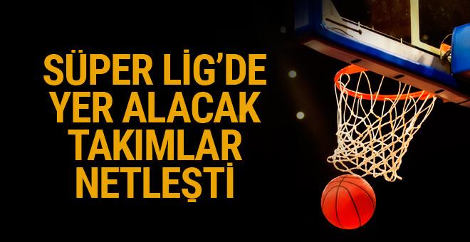 Tahincioğlu Basketbol Süper Ligi'nde mücadele edecek takımlar netleşti
