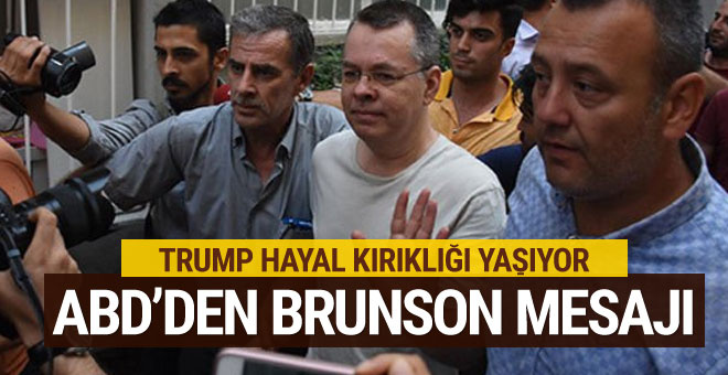 ABD'den Brunson mesajı: Trump hayal kırıklığı yaşıyor