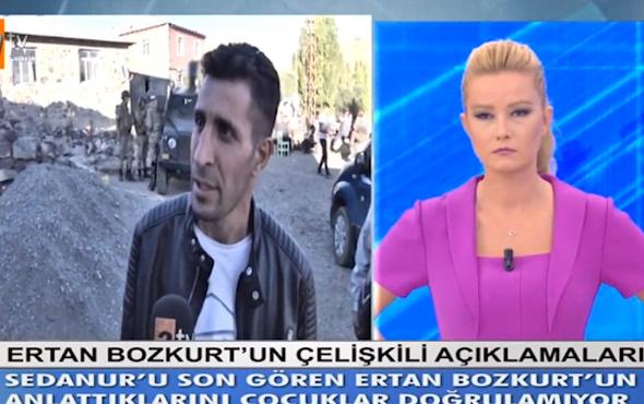 Ertan Bozkurt Müge Anlı'ya çıkıp Sedanur'la ilgili bakın ne anlatmış