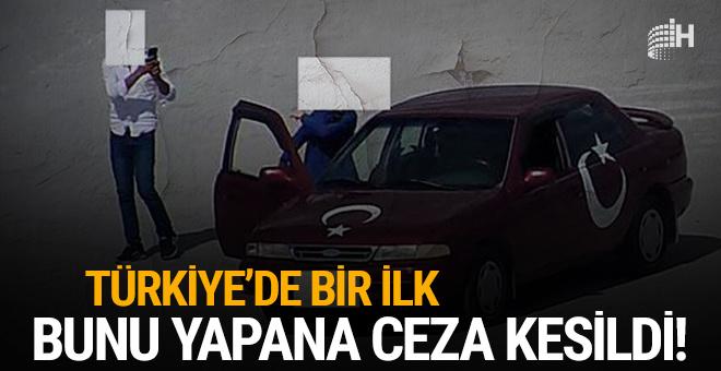 Türkiye'de bir ilk: Bunu yapanlara ceza kesildi!