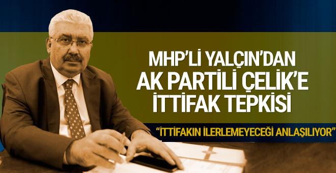 MHP'li Yalçın'dan Ömer Çelik'e ittifak tepkisi