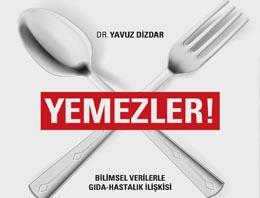 Dr. Yavuz Dizdar 'Yemezler' diyor!