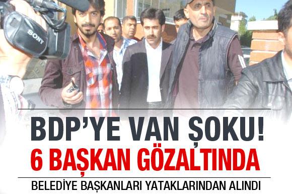 6 BDP'li belediye başkanına gözaltı