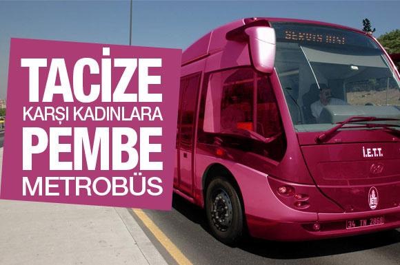 Sadece kadınlar için pembe metrobüs