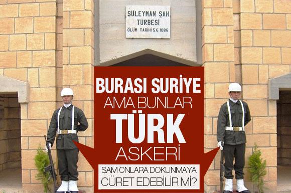 Suriye'deki Türk askerleri tehlikede mi?