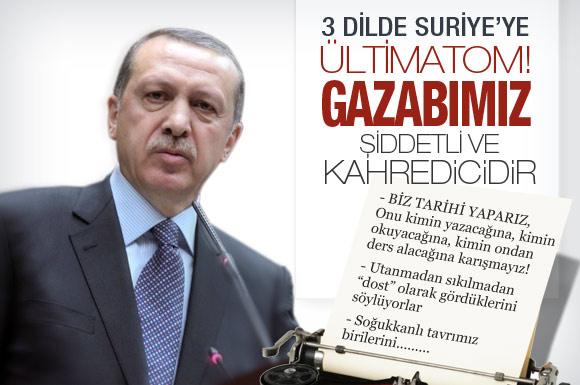 FLAŞ! Erdoğan'dan SURİYE'ye ültimatom