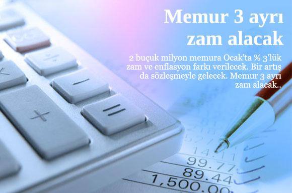 Memur 2012'de 3 ayrı zam alacak!