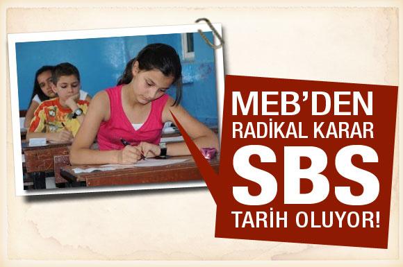 MEB'ten SBS için radikal karar!