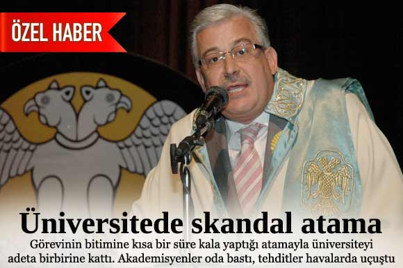 Skandal atama üniversiteyi karıştırdı!