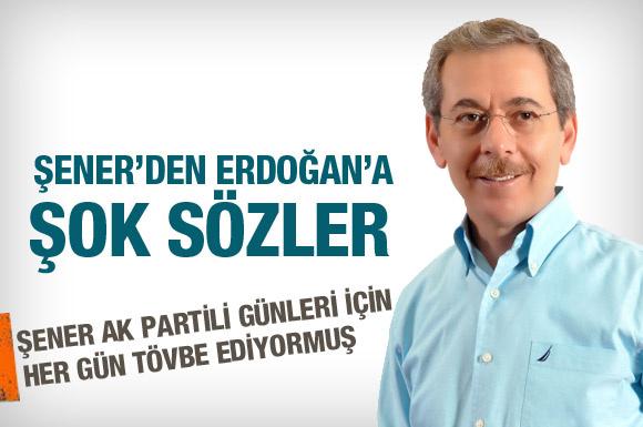 Şener'den Erdoğan'a kurşun sözler!